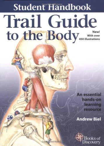 Portada del libro Trail Guide to the Body by Andrew Biel (2005-01-01)