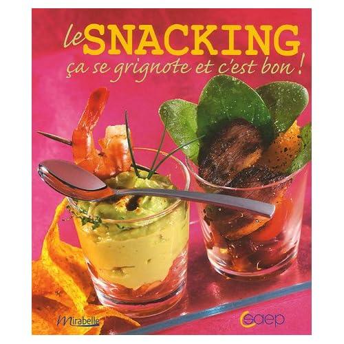 Le Snacking : Ca se grignote et c'est bon !