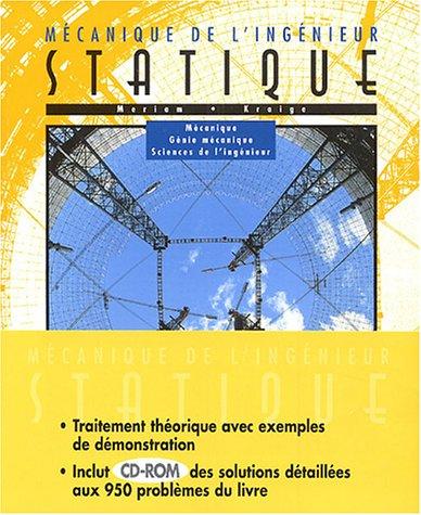 Statique : mécanique de l'ingénieur: Mécanique, génie mécanique, science de l'ingénieur par J. L. Meriam, L. Glenn Kraige