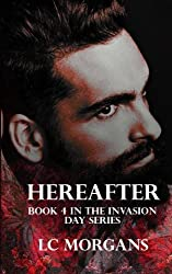 Hereafter: Book 4 in the Invasion Day series: Volume 4