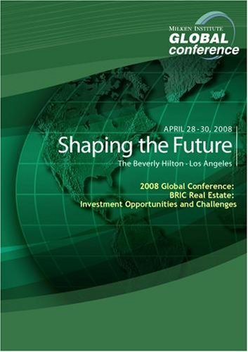 Preisvergleich Produktbild 2008 Global Conference: BRIC Real Estate: Investment Opportunities and Challenges