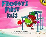 Froggy's First Kiss by Jonathan London (1999-12-01)