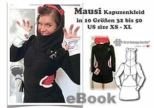 Mausi Nähanleitung mit Schnittmuster auf CD für Kapuzen-Kleid in 3 Längen mit Daumenstulpen