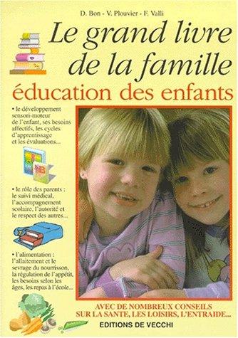 Le Grand Livre de la Famille, éducation des enfants