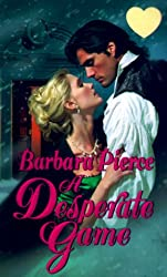Desperate Game (Zebra Splendor Historical Romances)