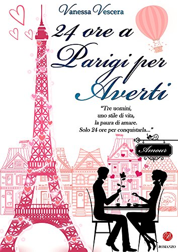 24 ore a Parigi per averti