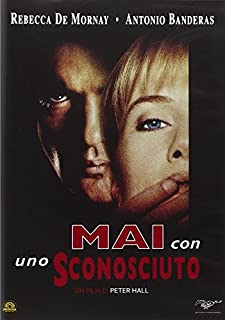 Dvd - Mai Con Uno Sconosciuto (1 DVD)