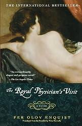 The Royal Physician's Visit: A Novel by Per Olov Enquist (2002-11-19)