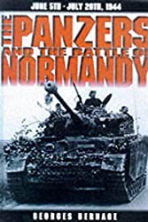 The Panzers and the Battle of Normandy, June 5th-July 20th, 1944