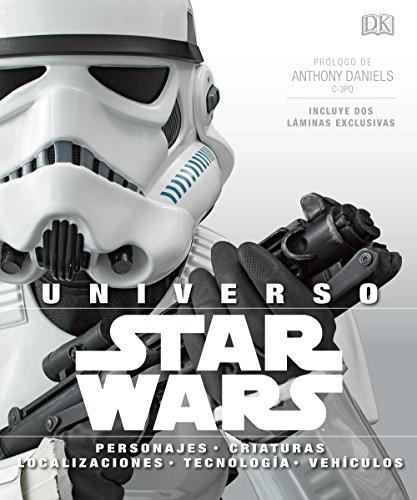 Universo Star Wars: Personajes, criaturas, vehículos, tecnología y localizaciones