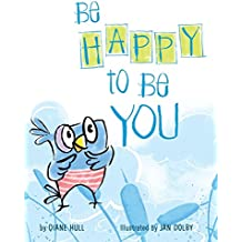Be Happy to Be You