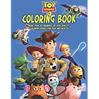 Toy story 4 Coloring Book: Toy Story More Than 40 Drawings Of High Quality Coloring books For Kids And Adults