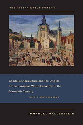The Modern World-System I: Capitalist Agriculture and the Origins of the European World-Economy in the Sixteenth Century by Immanuel Wallerstein (2011-06-10) par Immanuel Wallerstein