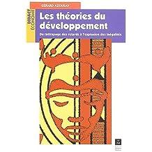 Les théories du développement : Du rattrapage des retards à l'explosion des inégalités