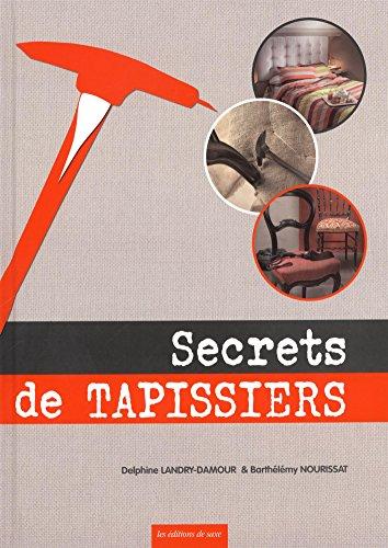 Secrets de tapissiers par Delphine Landry-Damour