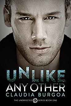Unlike Any Other (Unexpected Book 1) by [Burgoa, Claudia]