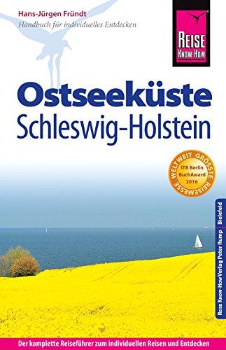 Reise Know-How Ostseeküste Schleswig-Holstein: Reiseführer für individuelles Entdecken
