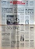 NOUVELLE REPUBLIQUE (LA) [No 8322] du 28/01/1972 - LES OUSTACHIS SERAIENT RESPONSABLES DE LA MORT DES 26 PASSAGERS DE L'AVION YOUGOSLAVE - SAPPORO / LA CITE OLYMPIUE PAREE DE GLACE - LA FRANCE N'ABANDONNERA PAS LE TCHAD DANS SES DIFFICULTES APROMIS POMPIDOU A TOMBALBAYE - GRACE AUX PRISONNIERS PAR VEILLET - L'AFFAIRE DU POUCE COUPE A POITIERS - RIVES-HENRYS PRETEND QU'IL IGNORAIT LA LOI - ALTMANN QUI SERAIT LE TORTIONNAIRE BARBIE S'EST ENFUI DU PEROU - NUIT D'ANGOISSE AUX ETATS-UNIS / UN DEMENT