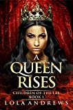 A Queen Rises (Children of the Fae Book 1) (English Edition)
