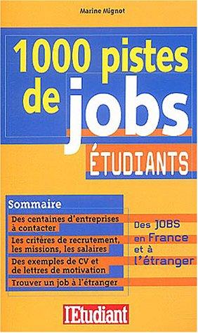 1000 pistes de job étudiants par Marine Mignot