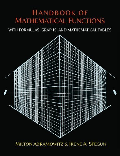 Handbook of Mathematical Functions with Formulas, Graphs, and Mathematical Tables by Abramowitz, Milton, Stegun, Irene (2014) Paperback