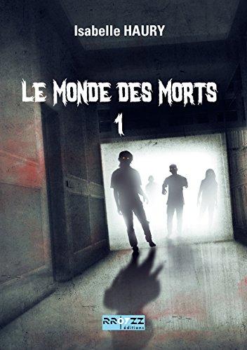 Le Monde des Morts 1