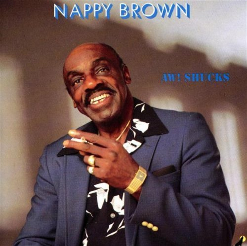 Aw Shucks by Nappy Brown (2000-02-21) Nappy Brown