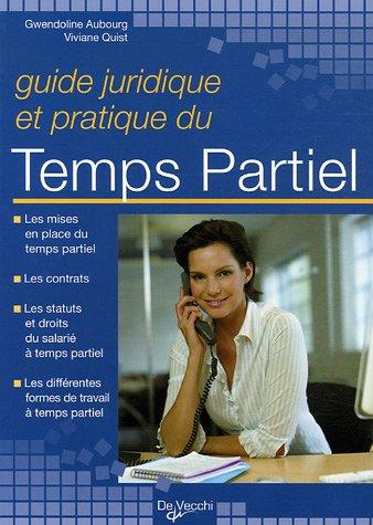 Guide juridique et pratique du temps partiel