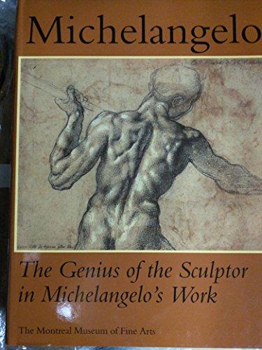 Michelangelo: Genius of the Sculptor in Michelangelo's Work: The Genius of the Sculptor in Michelangelo's Work por The Montreal Museum of Fine Arts