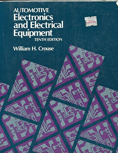 Automotive Electronics and Electrical Equipment por William H. Crouse