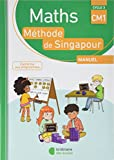 Maths Méthode de Singapour Manuel CM1 : Cycle 3...