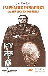 L'affaire Pinochet. : La justice impossible