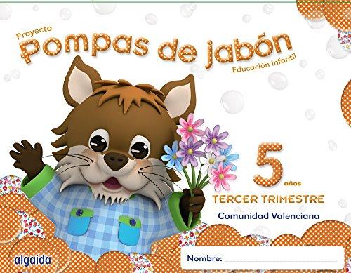 Pompas de jabón 5 años. 3º Trimestre. Proyecto Educación Infantil 2º ciclo - 9788490670231
