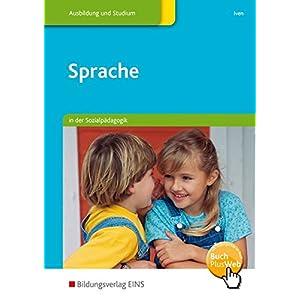 Jetzt herunterladen pdf Sprache: in der Sozialpädagogik: Schülerband