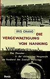 Image de Die Vergewaltigung von Nanking. Das Massaker in der chinesischen Hauptstadt am Vorabend des Zweiten Weltkriegs