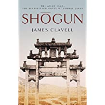Shogun: The First Novel of the Asian saga