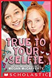 True to Your Selfie (English Edition)