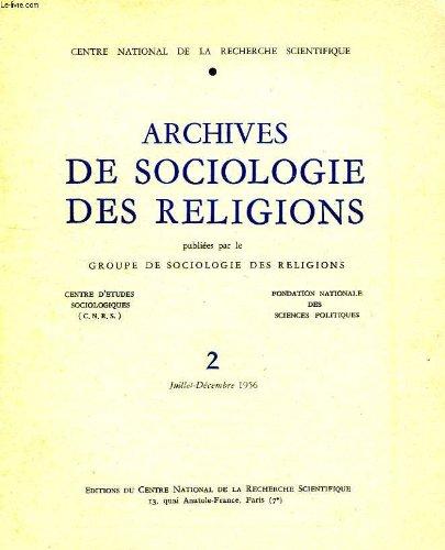 ARCHIVES DE SOCIOLOGIE DES RELIGIONS, N° 2, JUILLET-DEC. 1956 par COLLECTIF