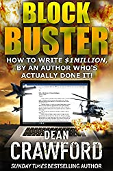 Blockbuster: How to write $1Million, by an author who's actually done it!