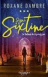 Signé Sixtine, tome 3 : Le festival de l'Apocalypse par Dambre