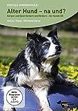 Alter Hund- na und?: Körper und Geist fordern und fördern Übungen für Hunde Ü5