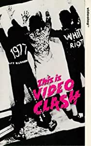 The Clash: This Is Video Clash [VHS]