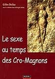 Le sexe au temps des Cro-Magnons