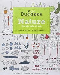 Nature - Simple, sain et bon