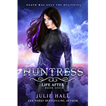 Huntress (Life After Book 1) (English Edition)