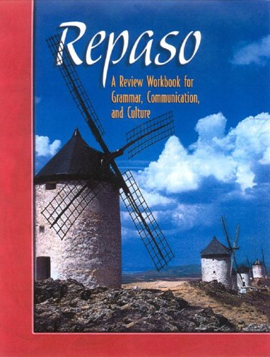 Repaso: A Review Workbook for Grammar, Communication, and Culture ) 2004
