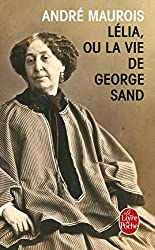 Lélia ou la vie de George Sand (Littérature & Documents)