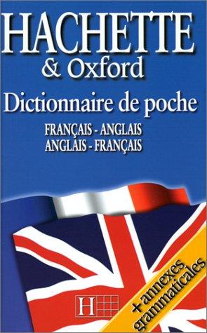 Dictionnaire de poche Hachette et Oxford : Français-Anglais/Anglais-Français par Gérard Kahn