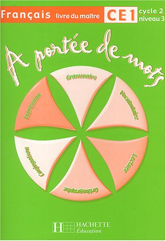 Français CE1 A portée de mots : Livre du maître