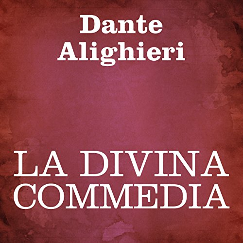 La Divina Commedia  Audiolibri